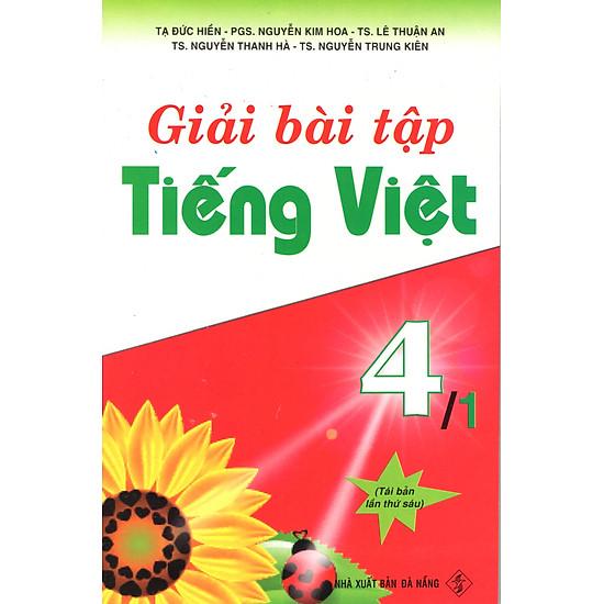Giải Bài Tập Tiếng Việt 4 - Tập 1
