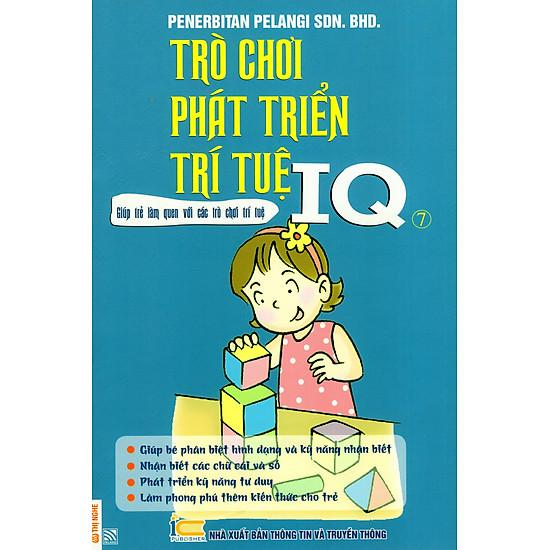 Trò Chơi Phát Triển Trí Tuệ IQ - Quyển 7