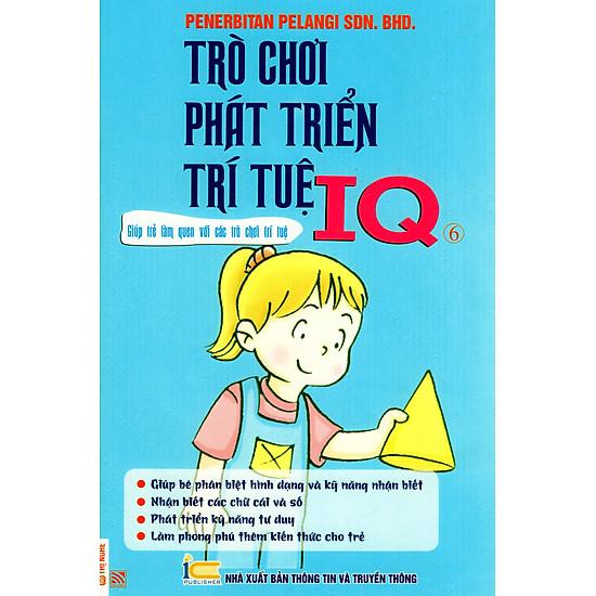 Trò Chơi Phát Triển Trí Tuệ IQ - Quyển 6