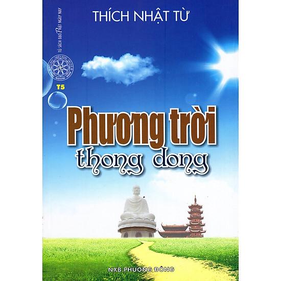 [Download sách] Phương Trời Thong Dong
