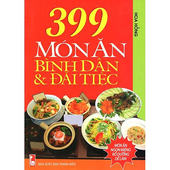 399 Món Ăn Bình Dân Và Đãi Tiệc