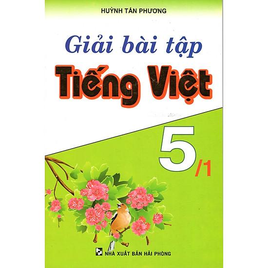 [Download sách] Giải Bài Tập Tiếng Việt 5 - Tập 1
