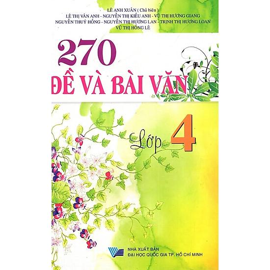 270 Đề Và Bài Văn Lớp 4