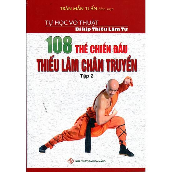 [Download sách] 108 Thế Chiến Đấu Thiếu Lâm Chân Truyền (Tập 2)