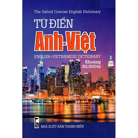 Từ Điển Anh – Việt (Khoảng 95.000 Từ) – Sách Bỏ Túi