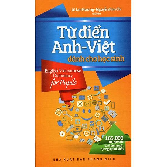 Từ Điển Anh - Việt Dành Cho Học Sinh 165.000 Từ - EBOOK/PDF/PRC/EPUB