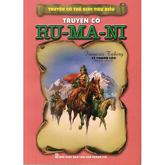 Truyện Cổ Thế Giới Tiêu Biểu - Truyện Cổ Ru-ma-ni