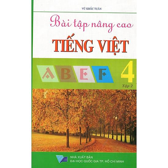 Bài Tập Nâng Cao Tiếng Việt Lớp 4 (Tập 2)