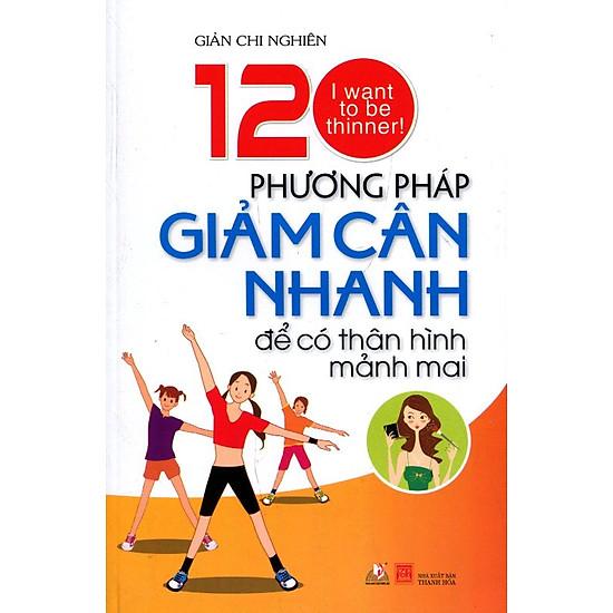 [Download sách] 120 Phương Pháp Giảm Cân Nhanh