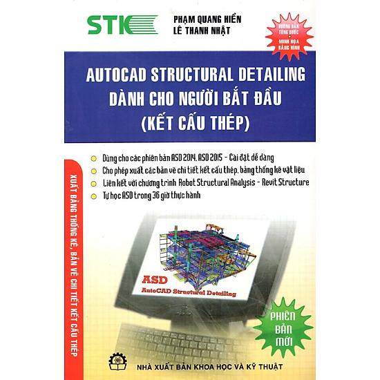 [Download Sách] Autocad Structural Detailing Dành Cho Người Bắt Đầu (Kết Cấu Thép)