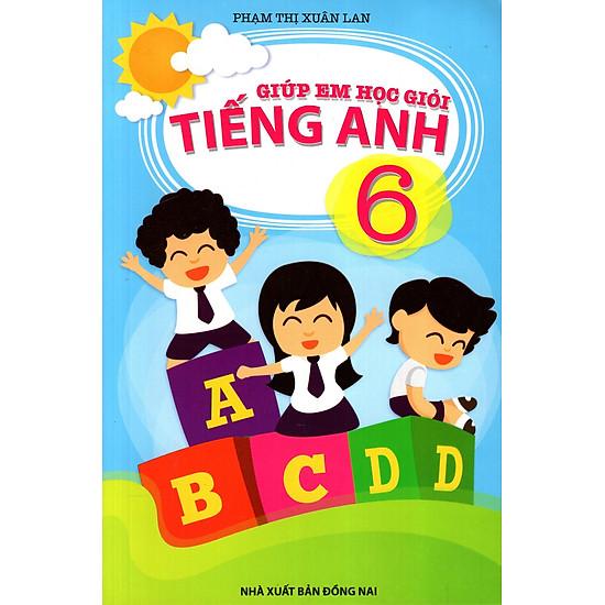 Giúp Em Học Giỏi Tiếng Anh Lớp 6