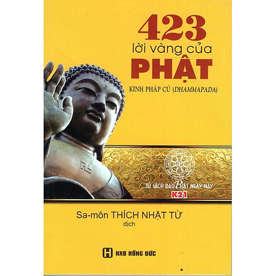 423 Lời Vàng Của Phật (Kinh Pháp Cú)