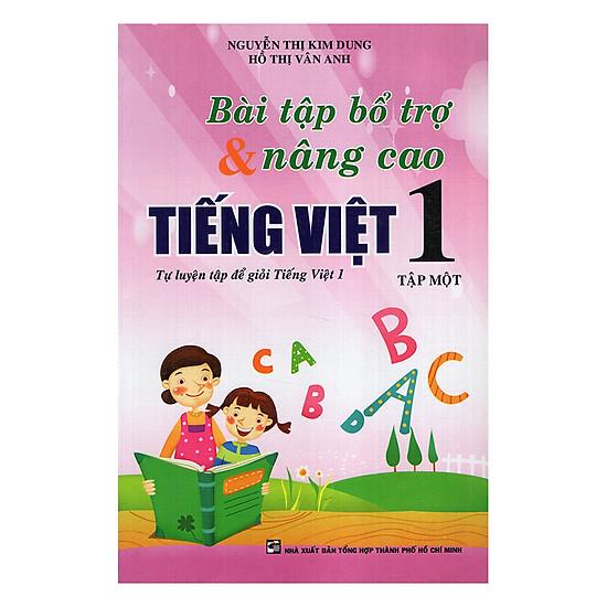 [Download Sách] Bài Tập Bổ Trợ Và Nâng Cao Tiếng Việt Lớp 1 (Tập 1)