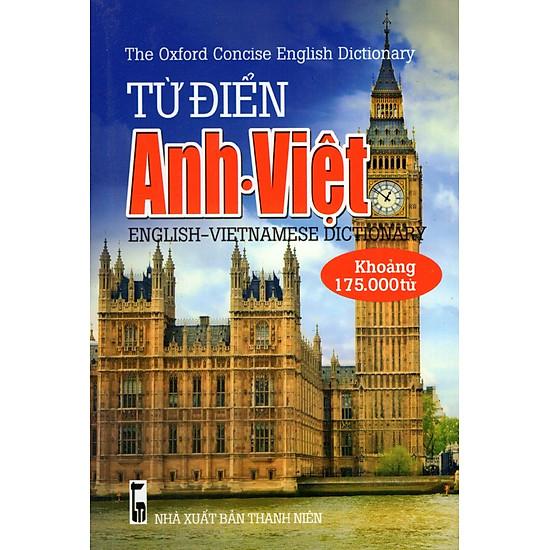 Từ Điển Anh – Việt (Khoảng 175.000 Từ – 2016) – Sách Bỏ Túi