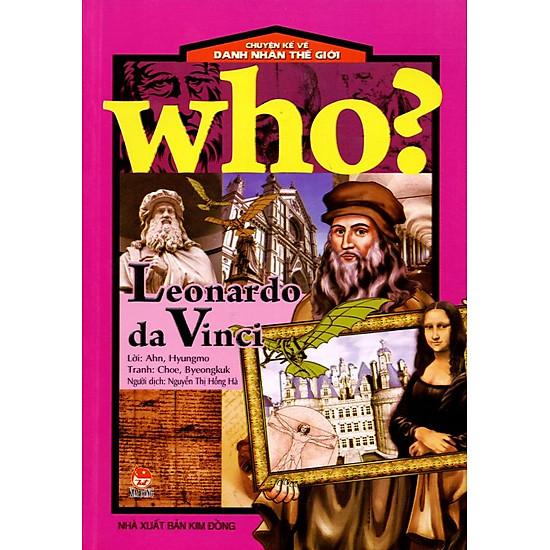 [Download Sách] Chuyện Kể Về Danh Nhân Thế Giới: Who? Leonardo da Vinci