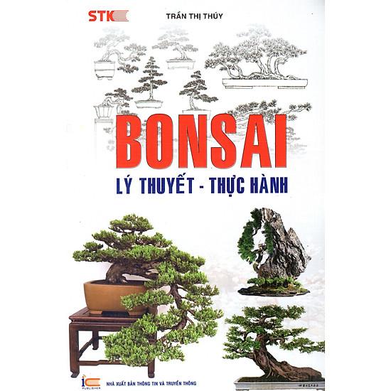 Bonsai – Lý Thuyết – Thực Hành