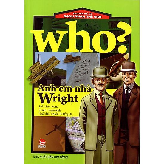 [Download Sách] Chuyện Kể Về Danh Nhân Thế Giới: Who? Anh Em Nhà Wright