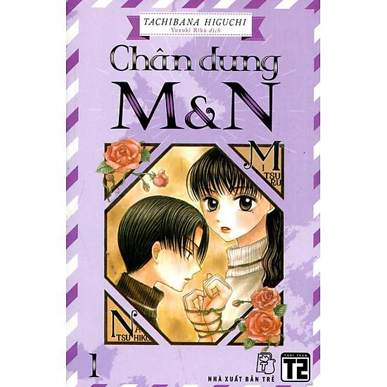 Chân Dung M & N (Tập 1)