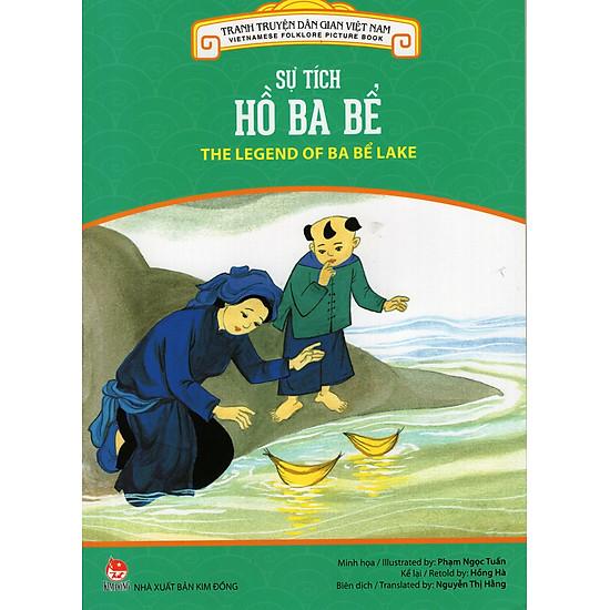 Tranh Truyện Dân Gian Việt Nam - Sự Tích Hồ Ba Bể (Song Ngữ Việt - Anh) (2016)