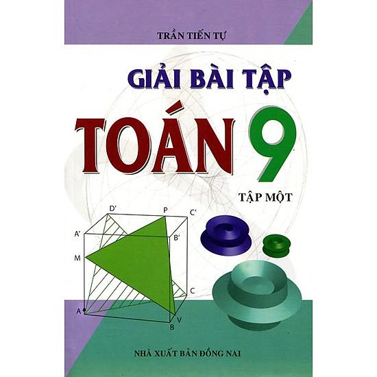 Giải Bài Tập Toán Lớp 9 - Tập 1 - EBOOK/PDF/PRC/EPUB