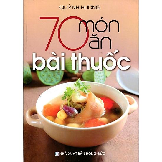 70 Món Ăn Bài Thuốc