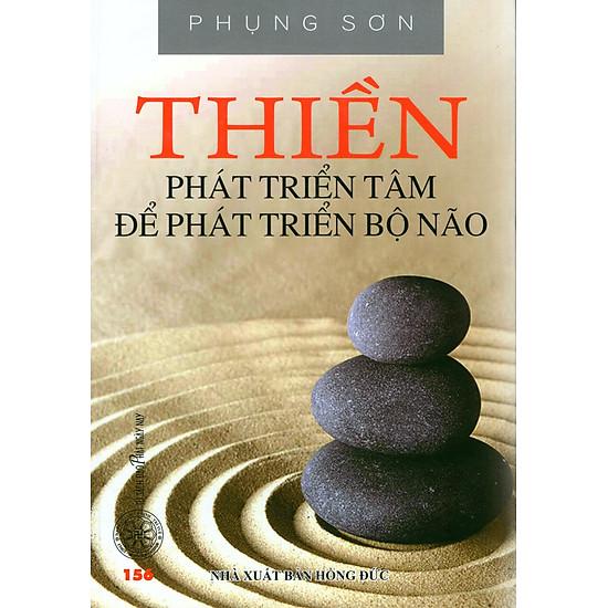Thiền – Phát Triển Tâm Để Phát Triển Bộ Não