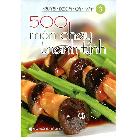 500 Món Chay Thanh Tịnh – Tập 3