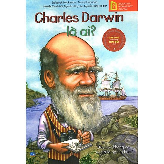 Bộ Sách Chân Dung Những Người Thay Đổi Thế Giới – Charles Darwin Là Ai?