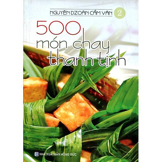 Download sách 500 Món Chay Thanh Tịnh - Tập 2