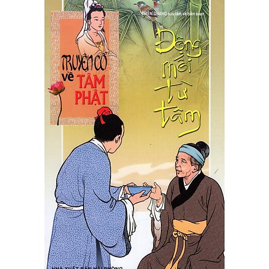 Truyện Cổ Về Tâm Phật – Động Mối Từ Tâm (Tập 2)