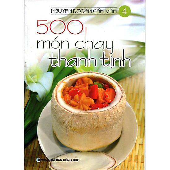 500 Món Chay Thanh Tịnh – Tập 4