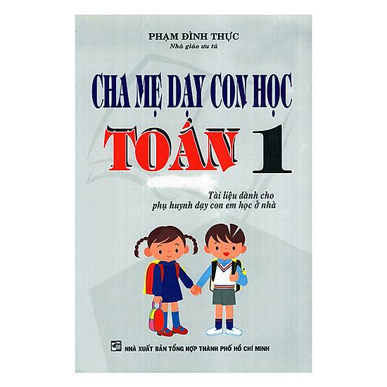 [Download Sách] Cha Mẹ Dạy Con Học Toán Lớp 1