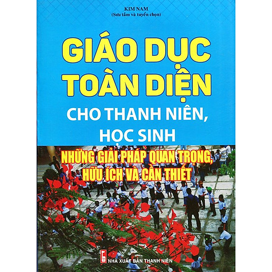 [Download sách] Giáo Dục Toàn Diện Cho Thanh Niên, Học Sinh