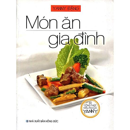 30 Công Thức Nấu Ăn Của YANNY-  Món Ăn Gia Đình