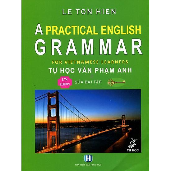 A Practical English Grammar – Tự Học Văn Phạm Tiếng Anh