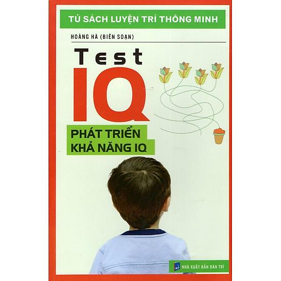 Tủ Sách Luyện Trí Thông Minh - Phát Triển Khả Năng IQ