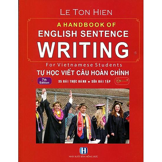 A Handbook Of English Sentence Writing – Tự Học Viết Câu Hoàn Chỉnh