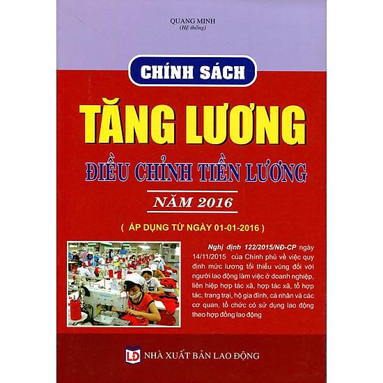 Chính Sách Tăng Lương, Điều Chỉnh Tiền Lương Năm 2016