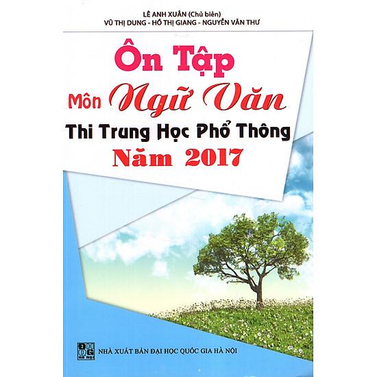 Ôn Tập Môn Ngữ Văn Thi Trung Học Phổ Thông Năm 2017