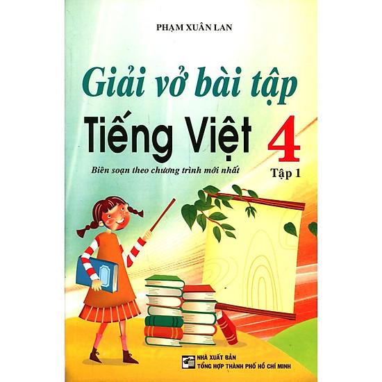 Giải Vở Bài Tập Tiếng Việt  Lớp 4 (Tập 1) – Tái Bản