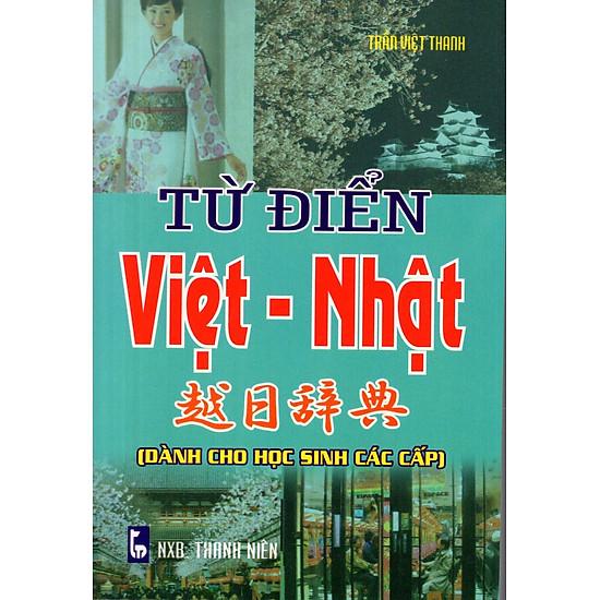 [Download sách] Từ Điển Việt - Nhật (Dành Cho Học Sinh Các Cấp) - Sách Bỏ Túi
