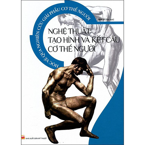 [Download Sách] Học Vẽ Qua Nghiên Cứu Giải Phẫu Cơ Thể Người - Nghệ Thuật Tạo Hình Và Kết Cấu Cơ Thể Người