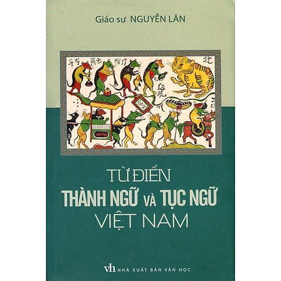[Download sách] Từ Điển Thành Ngữ Và Tục Ngữ Việt Nam
