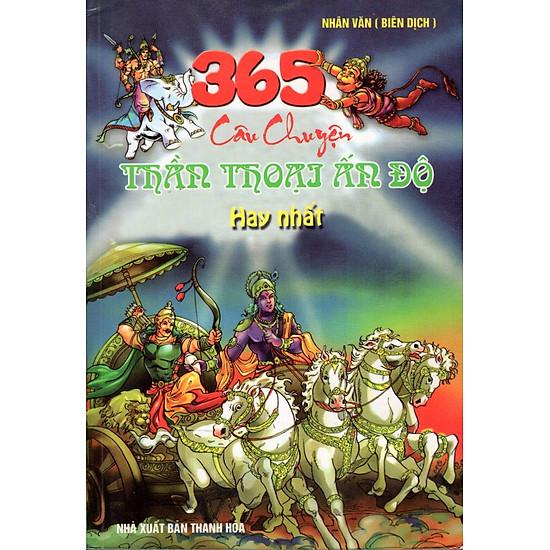 Download sách 365 Câu Chuyện Thần Thoại Ấn Độ Hay Nhất