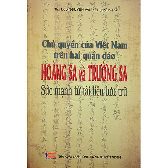 Chủ Quyền Của Việt Nam Trên Hai Quần Đảo Hoàng Sa Và Trường Sa