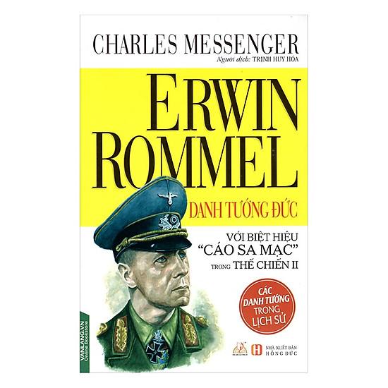 Download sách Erwin Rommel Danh Tướng Đức
