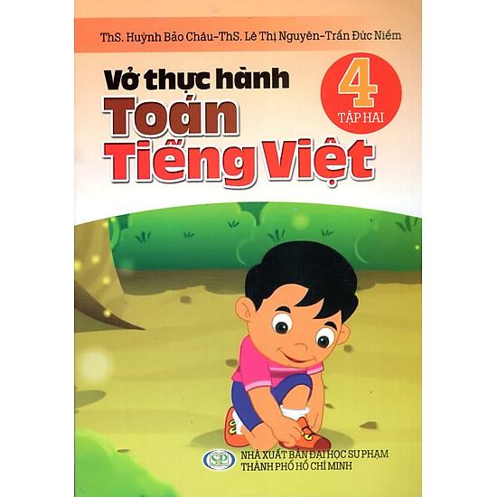 Vở Thực Hành Toán - Tiếng Việt Lớp 4 (Tập 2)