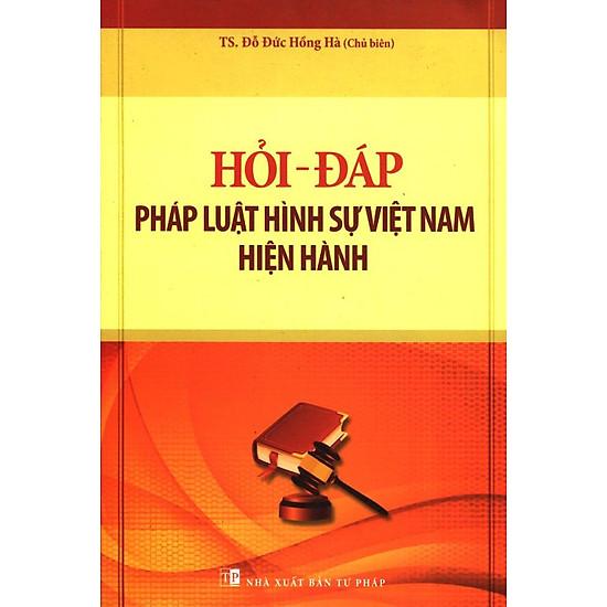 Hỏi – Đáp Pháp Luật Hình Sự Việt Nam