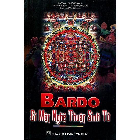 Bardo – Bí Mật Nghệ Thuật Sinh Tử