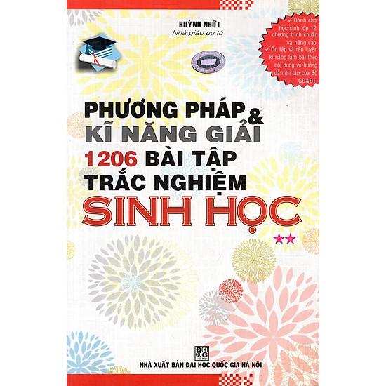 Phương Pháp & Kĩ Năng Giải 1206 Bài Tập Trắc Nghiệm Sinh Học (Tập 2) - EBOOK/PDF/PRC/EPUB